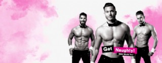 The Chippendales - Get naughty! © The Chippendales - Get naughty!